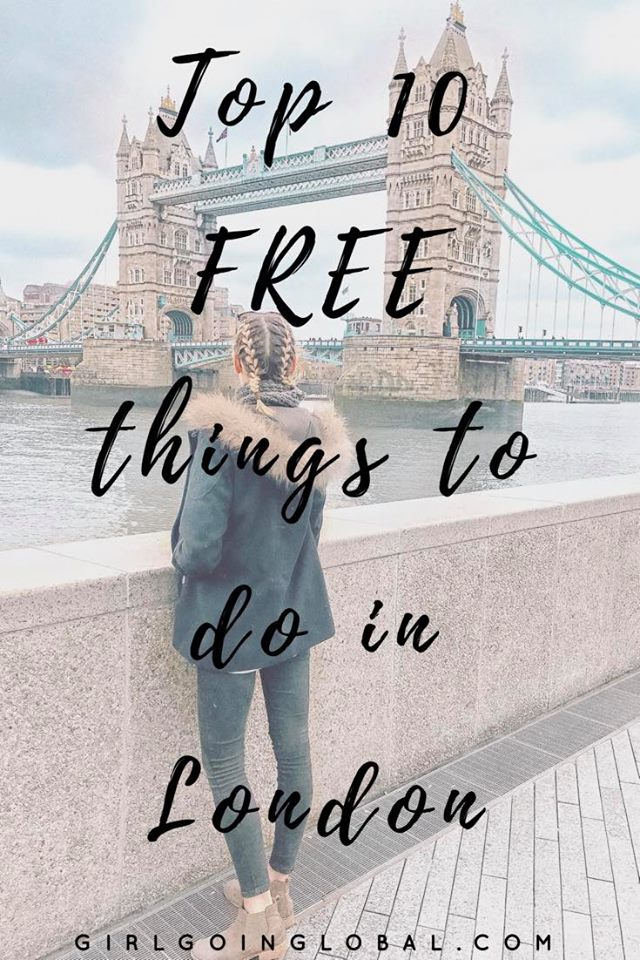 LONDON | Top 10 Free things to do in London | Girl Going Global
